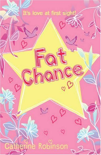 Fat Chance By Catherine Robinson