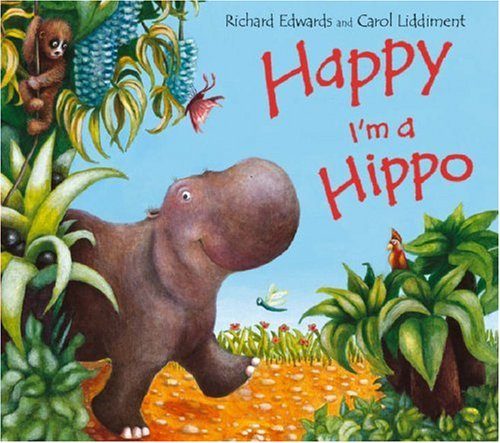 Happy I'm a Hippo by Richard Edwards