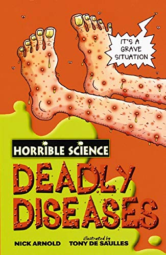 Deadly Diseases By Nick Arnold