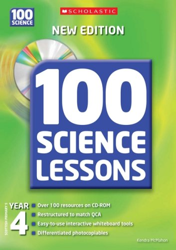 100 Science Lessons for Year 4 By Kendra McMahon