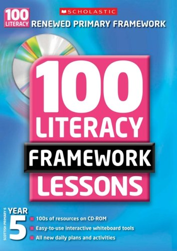 100 New Literacy Framework Lessons for Year 5 with CD-Rom By Isabel Macdonald