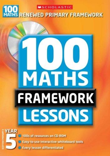 100 New Maths Framework Lessons for Year 5 by Yvette McDaniel