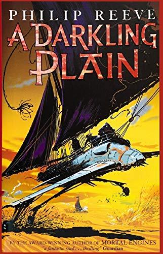 Darkling Plain By Philip Reeve