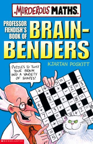 Professor Fiendish's Book of Brain-benders By Kjartan Poskitt