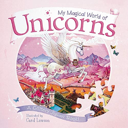 My Magical World of Unicorns By Illustrated by Carol Lawson