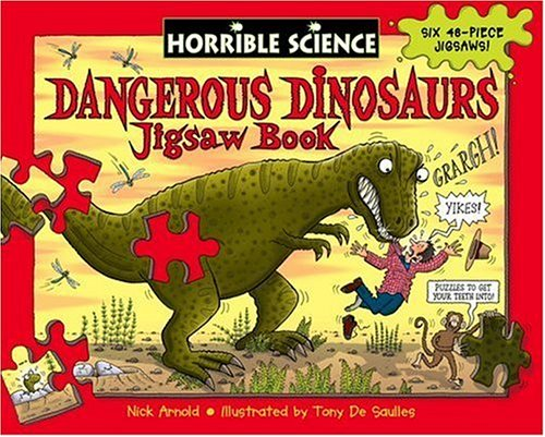 Horrible Science: Dangerous Dinosaurs Jigsaw Book By Nick Arnold