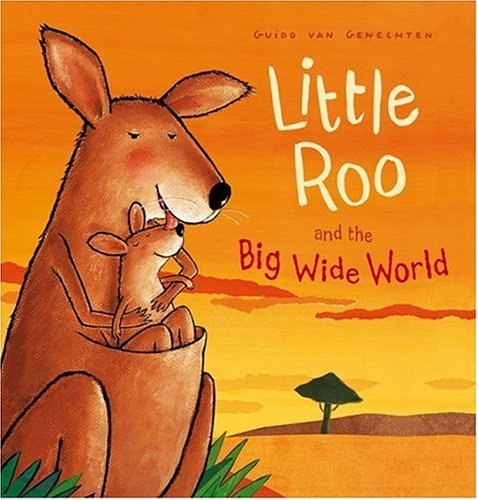 Little Roo and the Big Wide World By Guido van Genechten