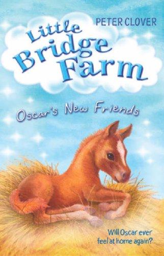 Oscar's New Friends By Peter Clover