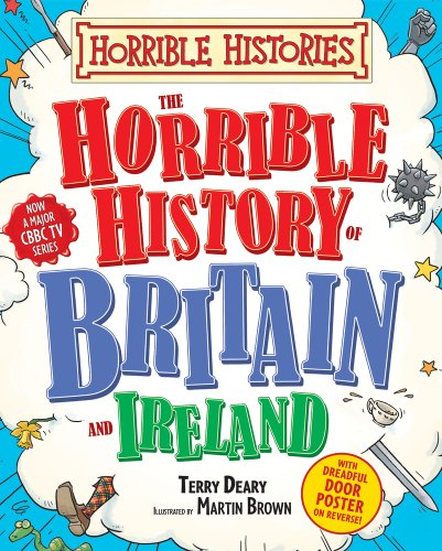 Horrible History of Britain By Terry Deary