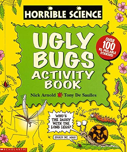 Horrible Science: Ugly Bugs: Activity Book By Nick Arnold