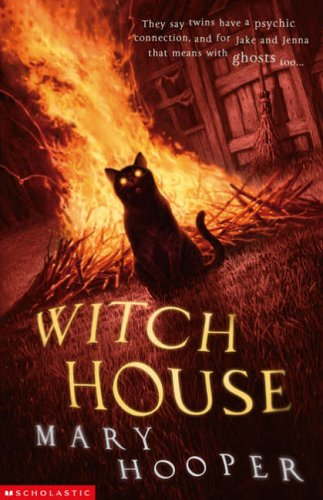 Witch House (Mary Hooper's Haunted) By Mary Hooper
