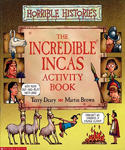 Incredible Incas Activity Book By Terry Deary