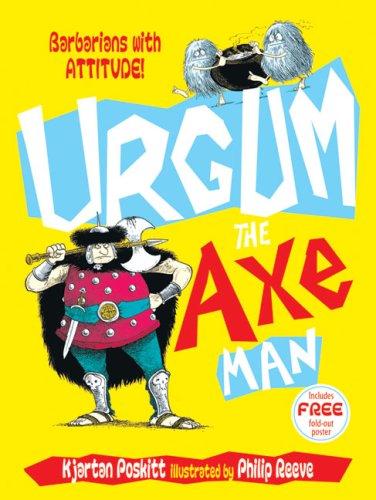 Urgum the Axeman By Kjartan Poskitt
