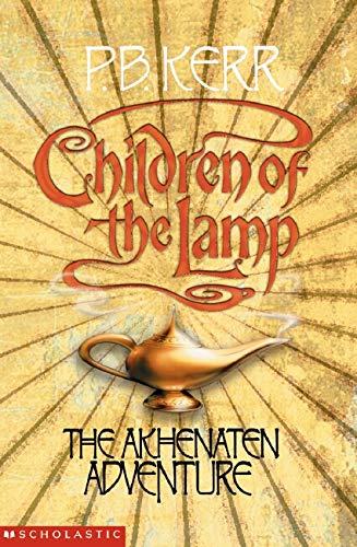 The Akhenaten Adventure (Children of the Lamp) by P. B. Kerr