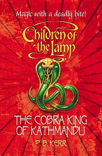 The Cobra King of Kathmandu By P. B. Kerr