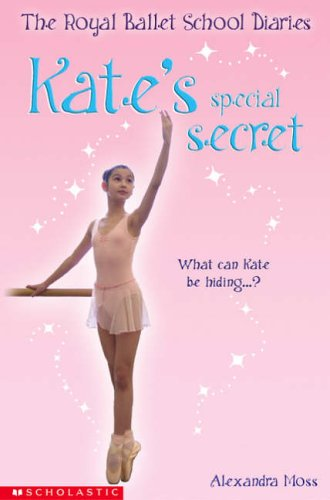 Kate's Special Secret By Alexandra Moss