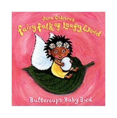 Buttercup's Baby Bird By Jane Cabrera
