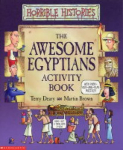Horrible Histories: Awesome Egyptians: Activity Book By Terry Deary