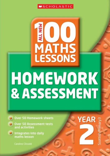 100 Maths Homework and Assessment Activities for Year 2: Year 2 by Caroline Clissold