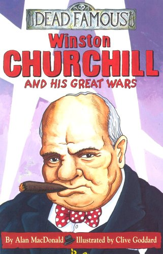 Winston Churchill and His Great Wars By Alan MacDonald