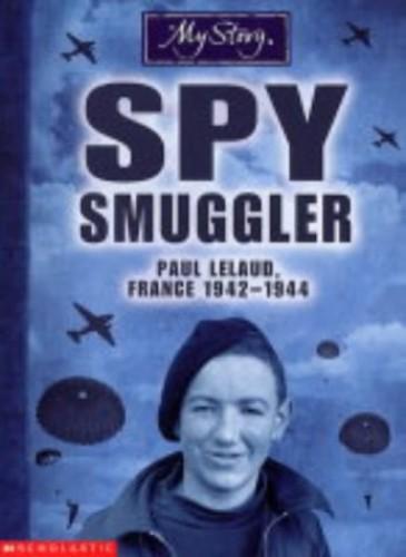 Spy Smuggler By Jim Eldridge