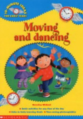Moving and Dancing by Beverley Michael