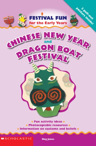 Chinese New Year and the Dragon Boat Festival By Meg Jones