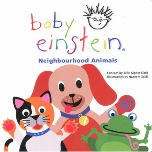 Neighbourhood Animals (Baby Einstein) By Marilyn Singer