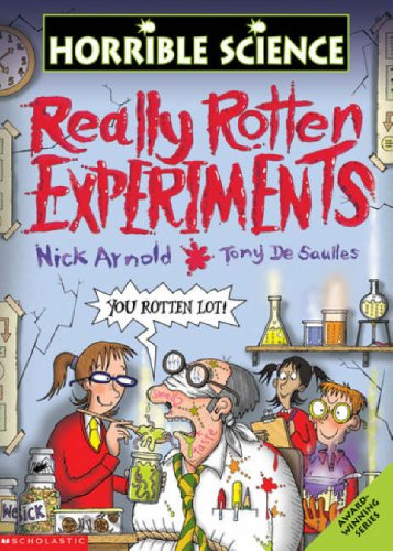 Really Rotten Experiments By Nick Arnold