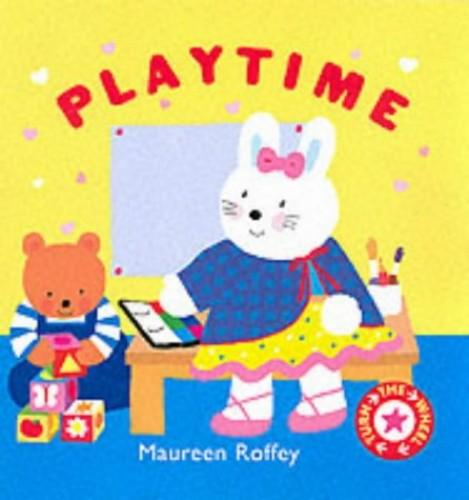 Turnaround Books; Playtime By Maureen Roffey