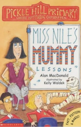 Miss Nile's Mummy Lessons By Alan MacDonald