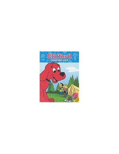 Clifford Storybook; Camping Out By Lisa Ann Marsoli