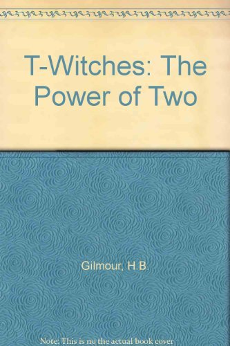 The Power of Two By H.B. Gilmour
