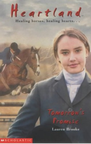 Tomorrow's Promise (Heartland 10) By Lauren Brooke