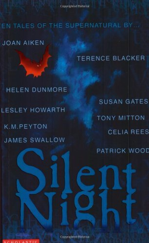 Silent Night (Christmas Ghost Stories) By Patrick Wood