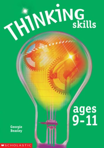 Thinking Skills Ages 9-11 By Georgie Beasley