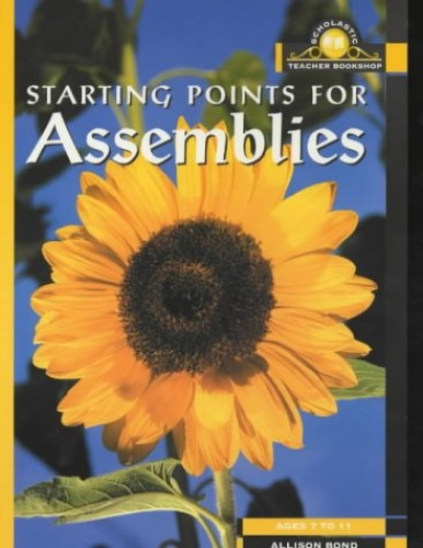 Starting Points for Assemblies by Allison Bond