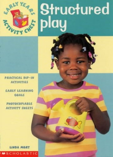 Structured Play By Linda Mort