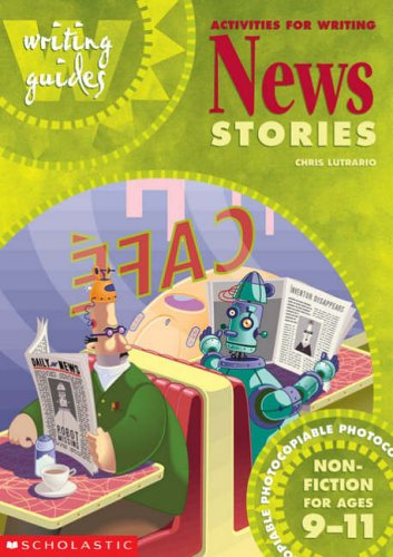 Activities for Writing News Stories - 9-11 By Chris Lutrario