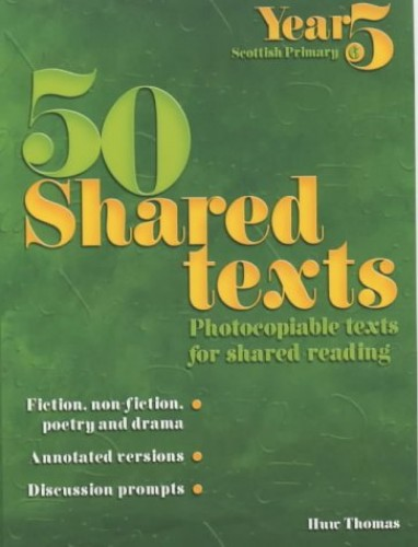 50 Shared Texts for Year 5 By Huw Thomas