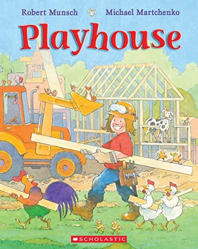 Playhouse By Robert Munsch