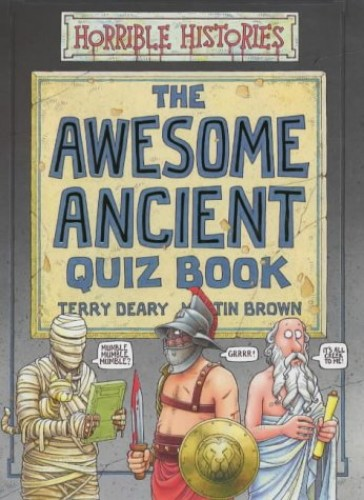 The Awesome Ancient Quiz Book By Terry Deary