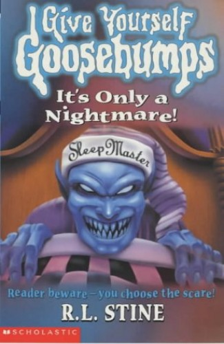 It's Only a Nightmare By R. L. Stine