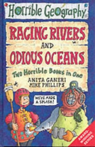 Raging Rivers: AND Odious Oceans by Anita Ganeri