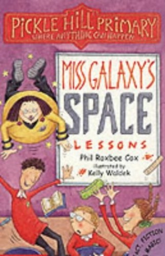 Miss Galaxy's Space Lessons By Phil Roxbee Cox