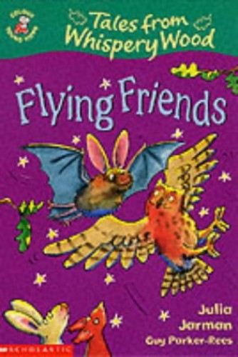Flying Friends By Julia Jarman