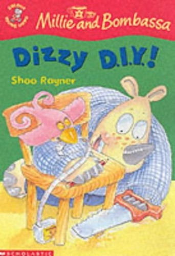 Dizzy DIY! By Shoo Rayner
