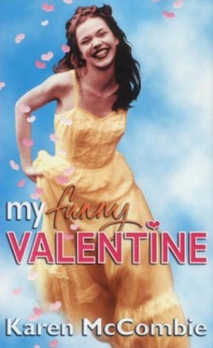 My Funny Valentine By Karen McCombie