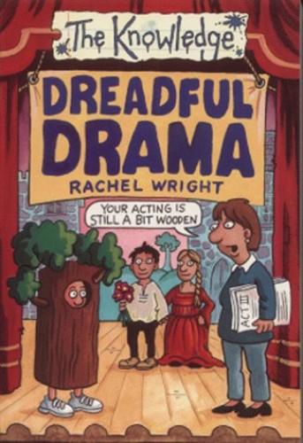 Dreadful Drama By Rachel Wright