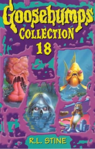 Goosebumps Collection 18 By R. L. Stine